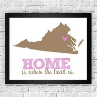 Virginia- Home is Where the Heart is Print