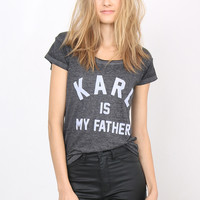 ElevenParis Karl Is My Father Tee