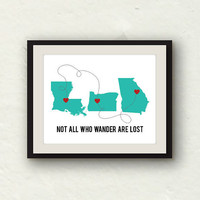 Not All Who Wander Are Lost - Custom 11x14 graphic print - Custom Map Art