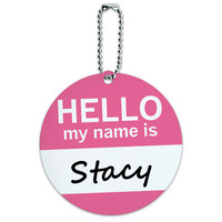 Stacy Hello My Name Is Round ID Card Luggage Tag
