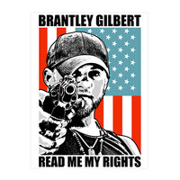 Brantley Gilbert Official Store | READ ME MY RIGHTS Poster