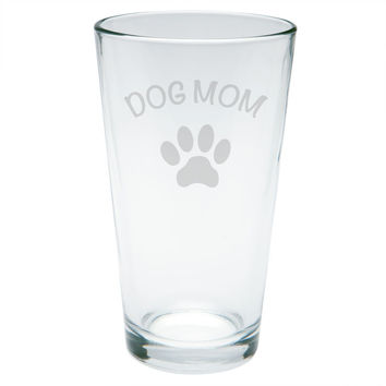 Mother's Day - Dog Mom Etched Pint Glass