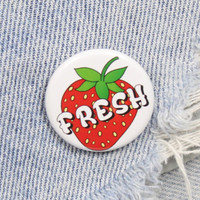 Fresh 1.25 Inch Pin Back Button Badge