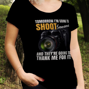 Tomorrow I Will Shoot Someone