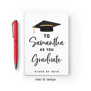 Personalized Graduation Journal, Custom Writing Journal, Hardcover Notebook, High School, College Graduation Gift, Graduate, Class Of 2018
