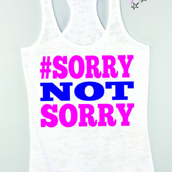 Sorry Not Sorry Exercise Tank Top
