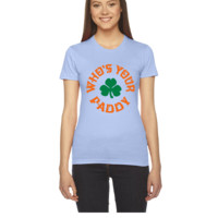 Whos Your Paddy - Women's Tee