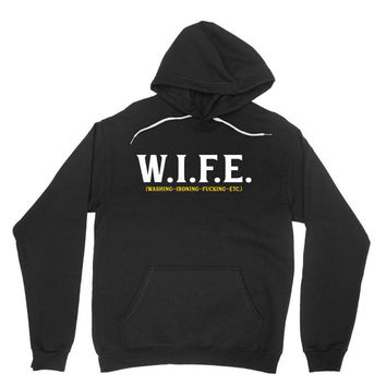 Wife... Washing Ironing Fucking Etc Hoodie