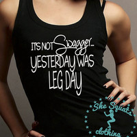 Leg Day Swagger Workout tank, Gym Tank, Running Tank, Gym Shirt, Running Shirt, Workout Shirt, crossfit tank, workout clothes, top