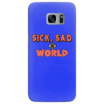 sick sad world Samsung Galaxy S7 Edge