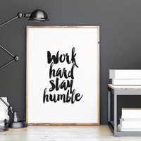 WORK HARD Stay HUMBLE,Motivational Quote,Inspirational Art,Watercolor Design,Printable Poster,Black And White,Home Decor,Wall Art,Office Art