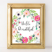 Hello beautiful, printable, wall art, home decor, sign, nursery, inspirational quote, wall decor, print, 8x10