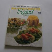 All Time Favorite Salad Recipes (Better Homes & Gardens) by The editors of Better Homes And Gardens: Meredith Corp 9780696011306 Hardcover, 5th or later Edition, Illustrated Editio - Wisdom Lane Antiques