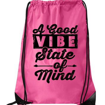 "Drawstring Gym Bag  ""A Good Vibe State of Mind""  Funny Workout Squatting Gift"
