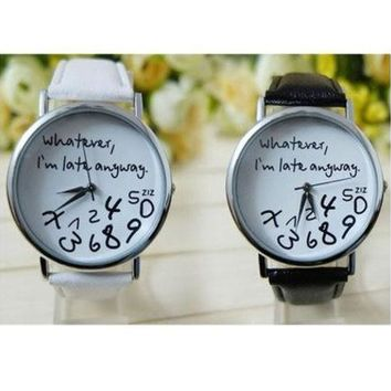 Fashion Women Leather Watch Whatever I Am Late Anyway Letter Watches Quartz Wristwatch Gifts [9221443716]