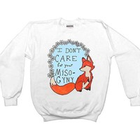 Feminist Fox Doesn't Care For Your Misogyny -- Unisex Sweatshirt