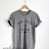 Michael Clifford Shirt Michael Clifford Is My Boyfriend Tshirt Unisex Size - RT131