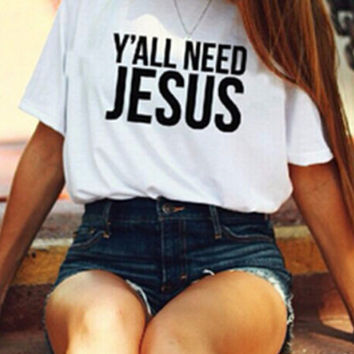 Women Men Cotton Y'll need jesus Print T-Shirts Cosy Ventilation Lover Tee -100