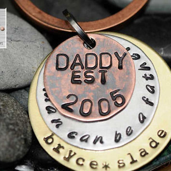 "Father's Day Gift - Custom Unisex Mixed Metal Keychain for Dad - ""Any Man Can Be A Father"" ""Daddy"" Key Chain"