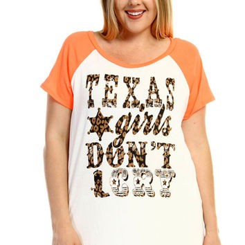 """Plus Size """"Texas Girls Don't Cry"""" Graphic Tee"""