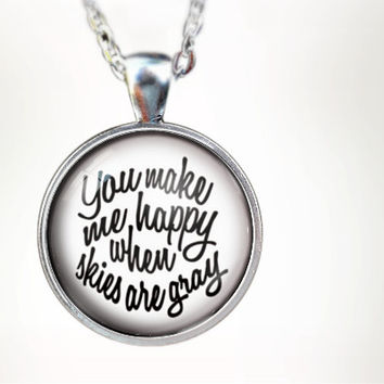 You Make Me Happy (WHT) : Glass Dome Necklace by HomeStudio. Round art photo pendant jewelry. or Key Ring Keychain Gift Prese