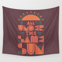 All Under the Same Sun Wall Tapestry by Rick Crane