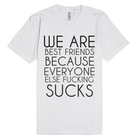 We Are Best Friends-Unisex White T-Shirt