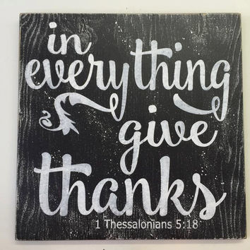In Everything Give Thanks Distressed Wood Sign Fall Wall Decor Autumn Wall Decor Mantel Decoration Rustic Wood Sign Vintage Wood Sign
