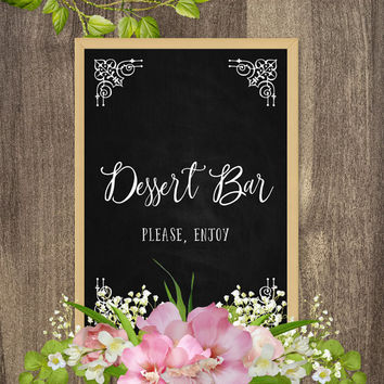 Dessert bar sign, Dessert table decorations, Wedding table decorations, Wedding dessert table sign, Dessert signs, DIY wedding decorations