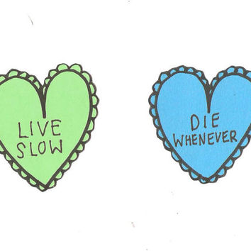 Live Slow, Die Whenever Sticker Pack