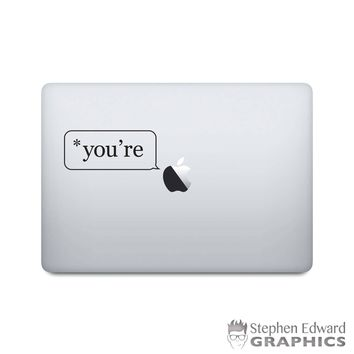 Proper Grammar Laptop Decal - *you're Macbook Decal - Grammar Police Laptop Sticker