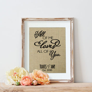 Love Quotes on Burlap | Valentine's Day | Wedding Ideas | All of Me Loves All of You | John Legend Lyrics | First dance Lyrics