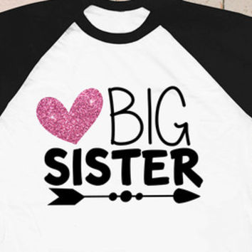 Glitter Big Sister Shirt Arrow Heart Sparkly Girl Shirt Tribal Pink Raglan 3/4th Sleeve Shirt Funny Toddler Youth Shirt