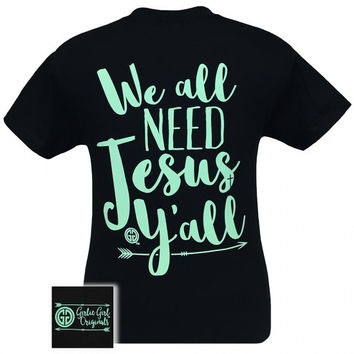 Girlie Girl Originals We All Need Jesus Y'all Arrow T-Shirt