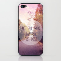 not all who wander are lost iPhone & iPod Skin by Sylvia Cook Photography
