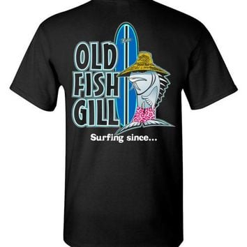 OLD FISH GILL SURFING T-SHIRT AND TANK TOP