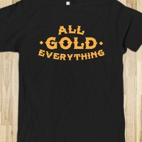 All Gold Everything Shirt - Hoodtees