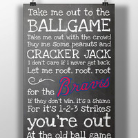 Atlanta Braves- Take Me Out to the Ballgame Chalkboard Print