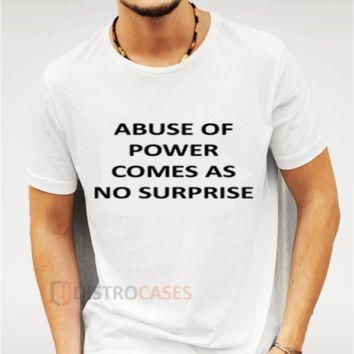 Abuse of power Custom T Shirts, Womens Flannel Shirts, How To Shrink A Shirt, Jiffy Sh