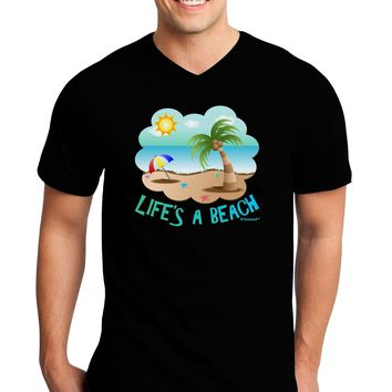 Fun Summer Beach Scene - Life's a Beach Adult Dark V-Neck T-Shirt by TooLoud