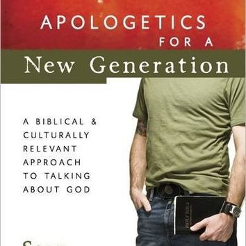 Apologetics for a New Generation (Conversantlife.com)