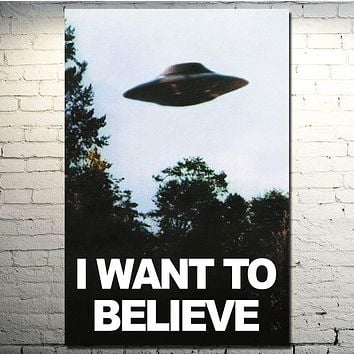 POPIGIST-I WANT TO BELIEVE - The X Files Art Silk Or Canvas Poster 13x20 24x36 inches UFO TV Series Pictures  001