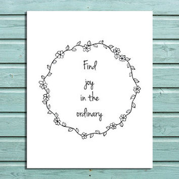 "Digital Print ""Find Joy in the Ordinary"" Home Decor Wall art Typography Floral Wreath Inspirational Quote"