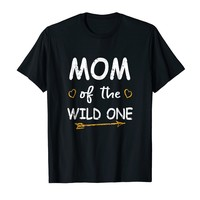 Mom Of The Wild One Funny Mom Shirt Gift
