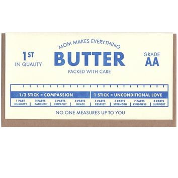 Mom Makes Everything Butter Card