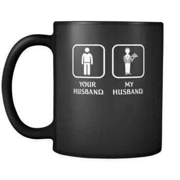 Butler -  Your husband My husband - 11oz Black Mug