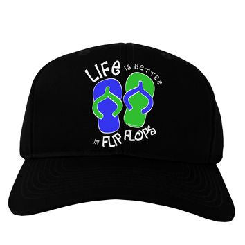 Life is Better in Flip Flops - Blue and Green Adult Dark Baseball Cap Hat