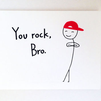 Funny Brother Birthday Card // Humorous Friend Thank You Card // Thanks Card for Bro // Cute Card for Him // Best Guy Friend // You Rock Bro