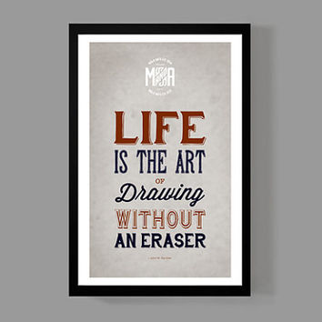 Life is the art of drawing without an eraser - John W. Gardner / Quote Poster - Distressed Typographic Print / Inspiration for the home