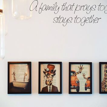 A family that prays together stays together Style 20 Vinyl Decal Sticker Removable